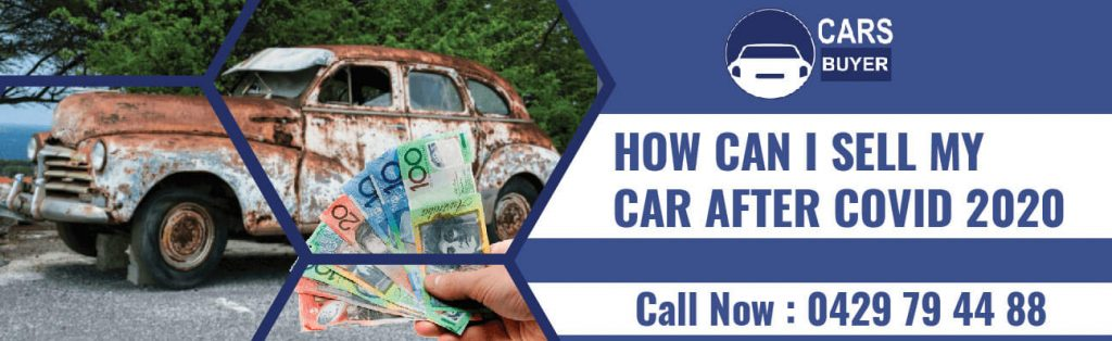 How Can I Sell My Car After Covid 2020?