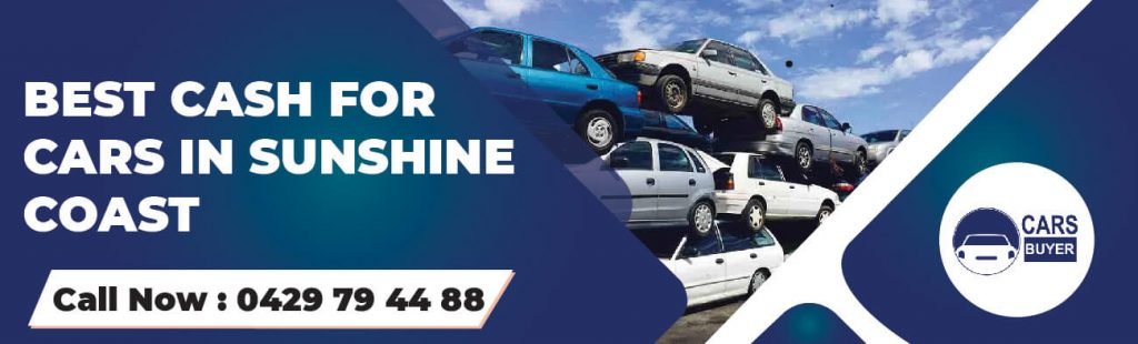 We Pay Best Cash for Cars Sunshine Coast